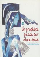 پیامبری از کنار خانه ما رد شد (فرانسه)