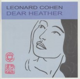 هدر عزیز (Leonard Cohen،Dear Heather)،(سی دی صوتی)