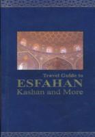 راهنمای سفر به اصفهان،کاشان و شهرهای دیگر (انگلیسی،گلاسه)