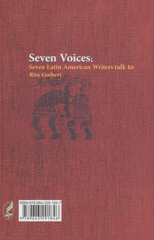 هفت صدا (مصاحبه ریتا گیبرت با هفت نویسنده آمریکای لاتین)