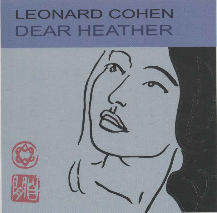 هدر عزیز (Leonard Cohen،Dear Heather)،(سی دی صوتی)