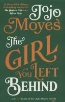 جوجو مویز10 (دختری که رهایش کردی:THE GIRL YOU LEFT BEHIND)،(انگلیسی)