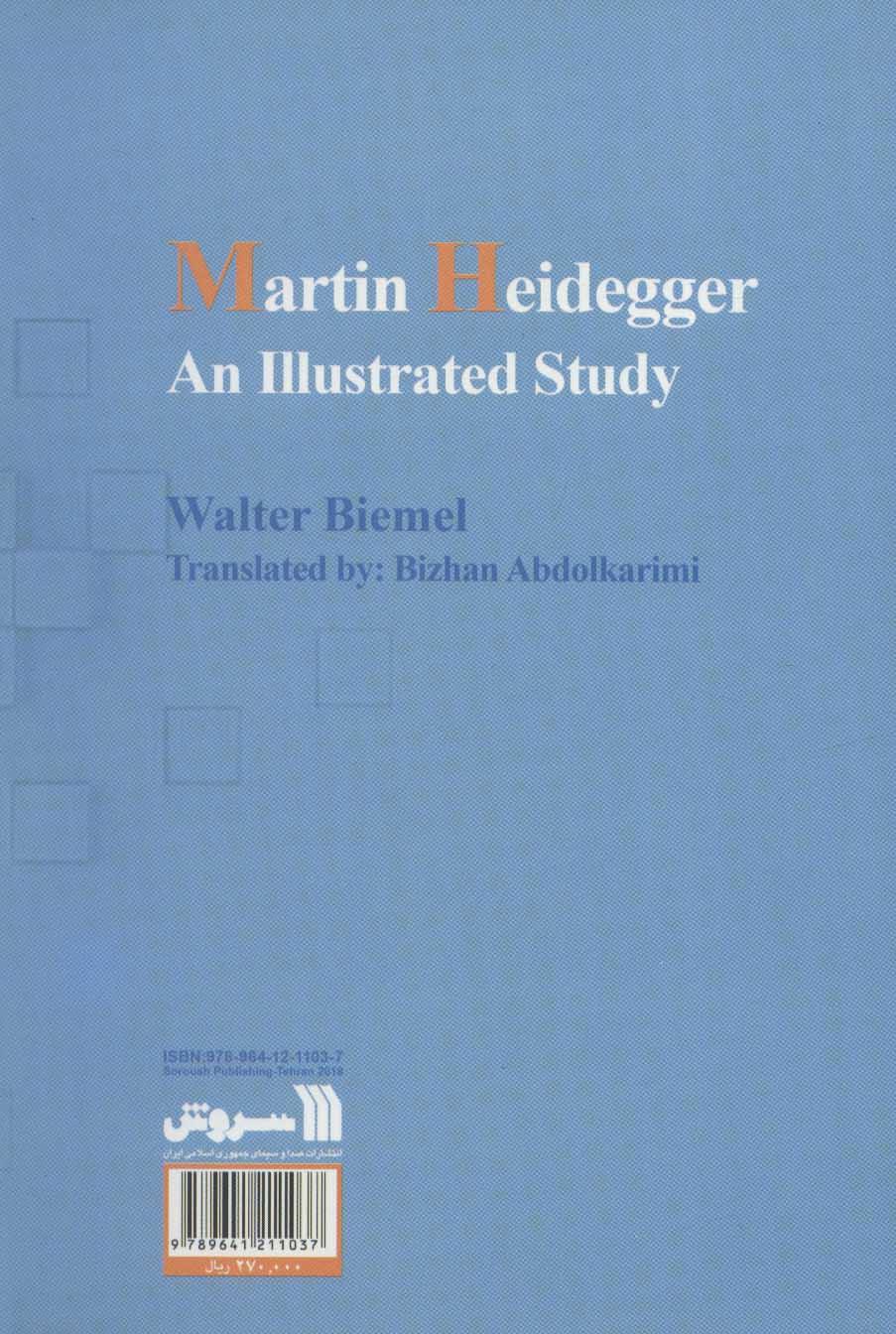 بررسی روشنگرانه اندیشه های مارتین هایدگر