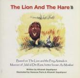 شیر و خرگوش:براساس مثنوی جلال الدین رومی... (THE LION AND THE HARE)،(انگلیسی)،(تک زبانه،گلاسه)